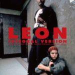 【映画】レオン(LEON)を観たら名作だった あらすじネタバレ マチルダ可愛い