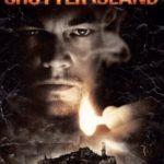【映画】シャッターアイランド あらすじネタバレ解説 全ての謎が解けるまでこの島を出る事はできない