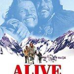 【映画 生きてこそ(ALIVE)】極寒のアンデスでの72日間のサバイバル!あらすじネタバレ感想レビュー!